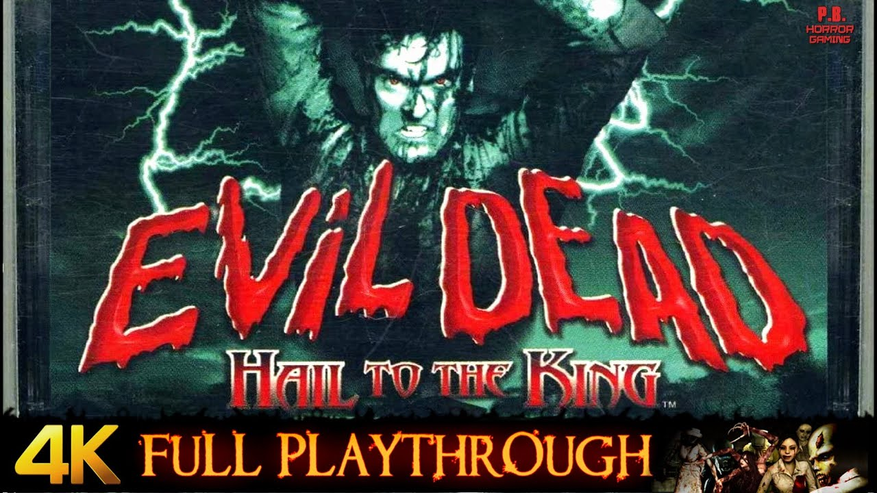 Evil Dead : Hail To The King | 4K | Full Game Longplay Walkthrough No Commentary