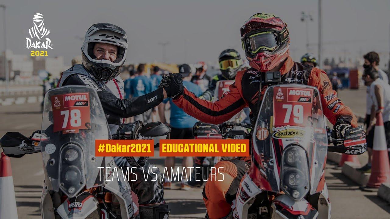 Dakar 2021 - Educational Video - Teams vs Amateurs