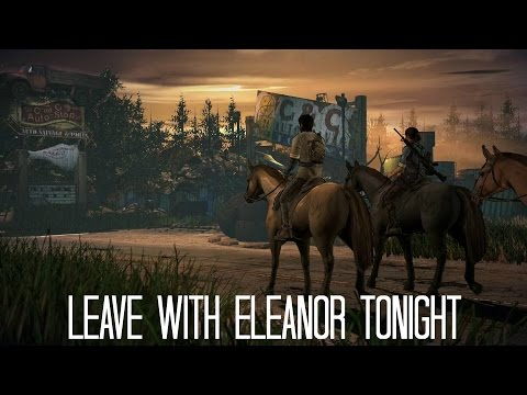 The Walking Dead Game Season 3 Episode 1 - Leave With Eleanor Tonight