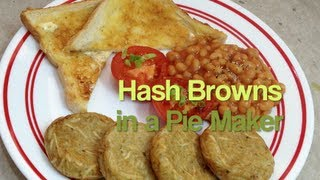 Hash Browns In The Pie Maker Video Recipe Cheekyricho