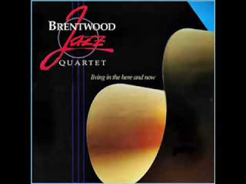 Brentwood Jazz Quartet - Living In The Here And Now ( CD Completo)