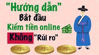 Hướng dẫn cách kiếm tiền online không rủi ro & ai cũng làm được | kienthuccenter