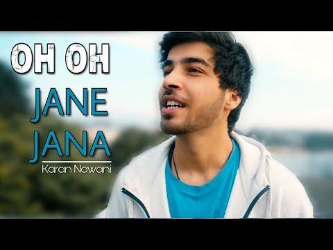 Oh Oh Jane Jaana - New Version | Karan Nawani | Salman Khan