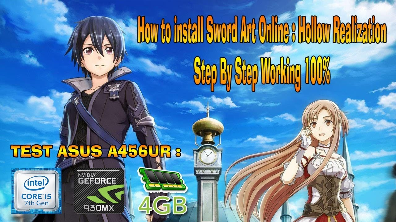 How To Install Sword Art Online: Hollow Realization Work 100%