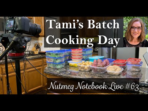 Saturday's Batch Cooking - Nutmeg Notebook Live #63 - Whole Food Plant Based Cooking