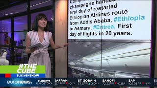 #TheCube | Ethiopia and Eritrea resumed commercial airline flights for the first time in two decades