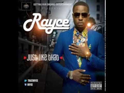 Rayce - Just Like That (Audio)