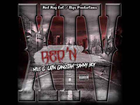 Rep'N ft- Milo G-Latin Gangstah-Sammy Boy