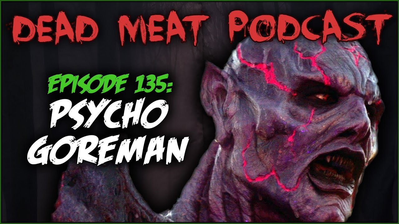 Psycho Goreman (Dead Meat Podcast #135)