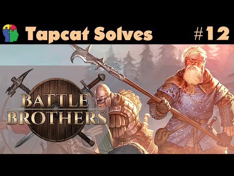 Battle Brothers Part 12: An Ugly Trend