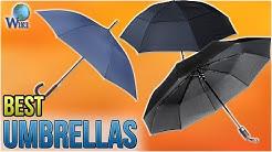 10 Best Umbrellas 2018