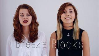 Breezeblocks - Alt-J || Sophie Winter & Ellie D Cover
