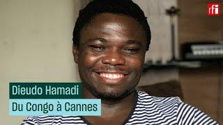 Dieudo Hamadi, du Congo à Cannes • RFI