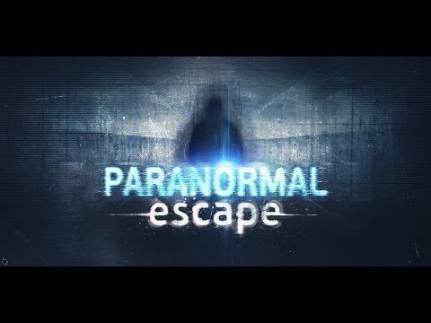 Paranormal Escape - Trailer