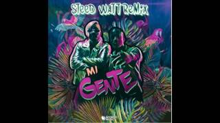J Balvin Willy William - Mi Gente ( Steed Watt Remix )