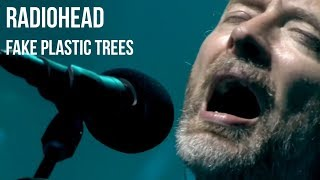 Radiohead - Fake Plastic Trees (Live at Glastonbury 2017) video thumbnail