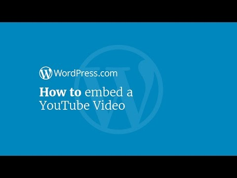 WordPress Tutorial: How to Embed a YouTube Video in Your Website