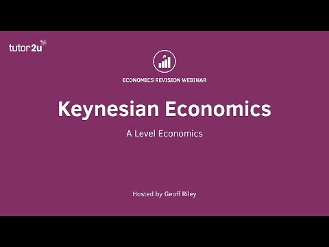 Keynesian Economics (Revision Webinar Video)