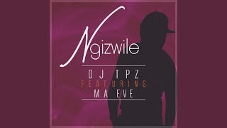 Provided to by believe sas ngizwile · dj tpz ℗ released on: 2018-11-09 author: andries pule composer: arranger: ...