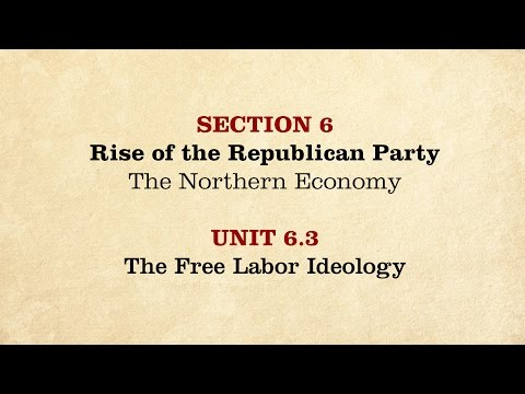 MOOC | The Free Labor Ideology | The Civil War and Reconstru