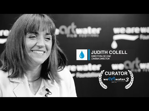 New Interview with Judith Colell, Curator of We Art Water Film Festival 3 | We Are Water Foundation