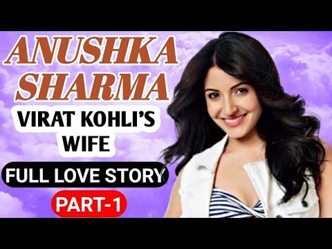 Virat Kohli Wife Part-1    Anushka Sharma Biography
