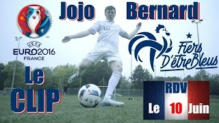 Clip Euro 2016 - Jojo Bernard