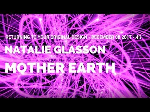 Mother Earth - Returning to Your Original Design - 08DEC2017 - 4K
