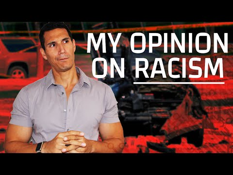 My Sincere Opinion On Race & Racism