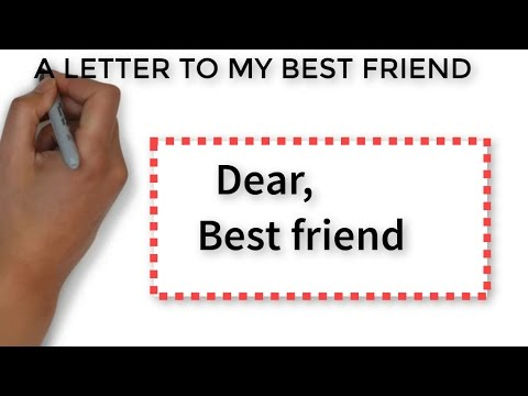 best friend letter a letter to my best friend white board animation 2610