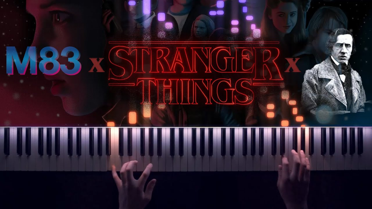Stranger Things Theme x M83 Midnight City x Chopin Winter Wind Etude