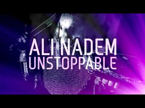 Ali Nadem - Unstoppable (Original Mix) [FREE DOWNLOAD]