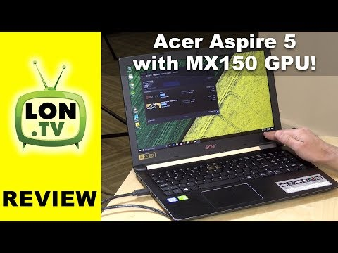 $600 Gaming Laptop with MX150 GPU: Acer Aspire 5 A515-51G-52R1 Review