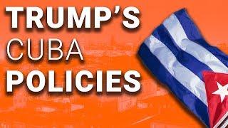 Trump's Idiotic Cuba Policies