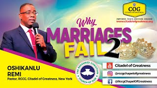 Why Marriages Fail 2   Remi Oshikanlu   14th March 2021