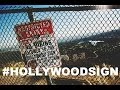 Hollywood Sign - Hike to the historical Hollywood Sign
