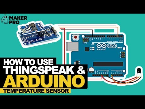 How to Use ThingSpeak and Arduino to Develop a Temperature Sensor
