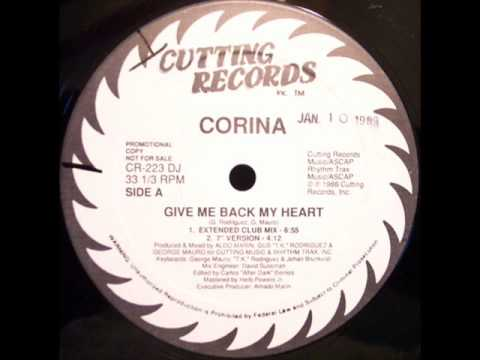 CORINA - GIVE ME BACK MY HEART ( EXTENDED CLUB MIX )