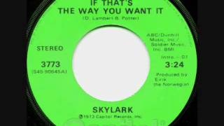 Skylark ~ If That