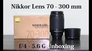 Nikkor Lens 70 - 300 mm f 4 - 5 6 G Unboxing