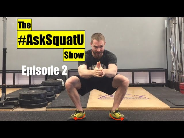 How to Squat Without Your Toes Spinning Out   #AskSquatU Show Ep. 2 