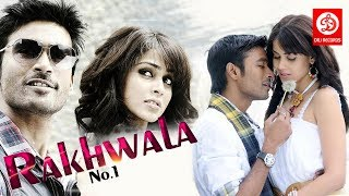 RAKHWALA NO 1 ||  2017 New full Hindi Dubbed Movie || Dhanush ,Genelia