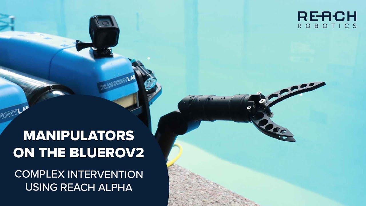 Complex Intervention using Reach Alpha Manipulators on the BlueROV2