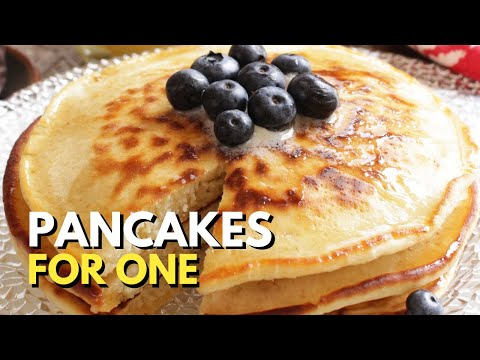 How To Make Pancakes For One | Fluffy and Delicious