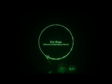 Eric Rose - Afterword (Helen&Boys Remix) [Hover Mind]