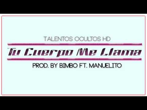 Tu Cuerpo Me Llama - Manuelito Ft Bimbo ★ Colectivo Eleganz Crew ★