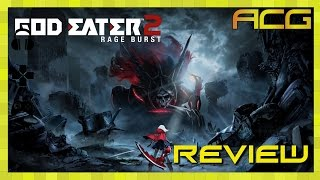 "God Eater 2: Rage Burst Review "" Buy, Wait for Sale, Rent, Never Touch?"""