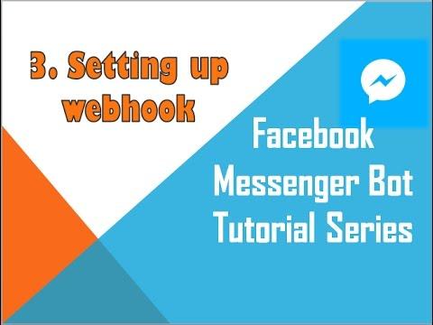 Facebook Messenger Bot Tutorial  (using Python) | Setting up webhook
