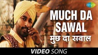 Download lagu Much Da Sawal | Promo and Full Song | Raj Balraj & Miss Puja