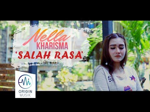 NELLA KHARISMA - SALAH RASA (Official Music Video)
